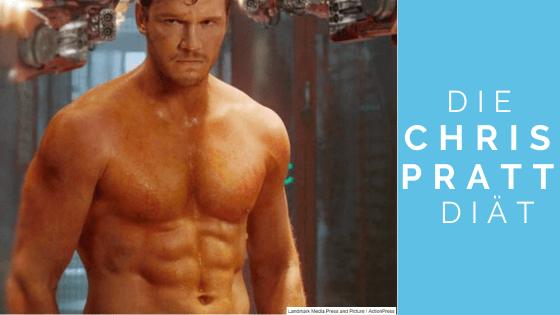 Die Chris Pratt Diät