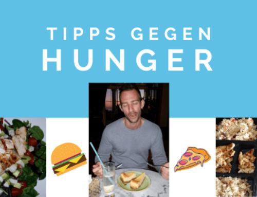 Tipps gegen Hunger – Die ultimative Anleitung für deine Diät