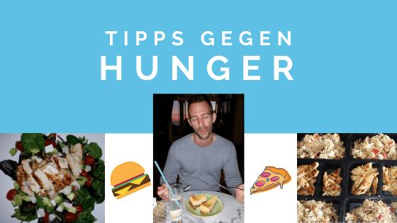 Tipps gegen Hunger