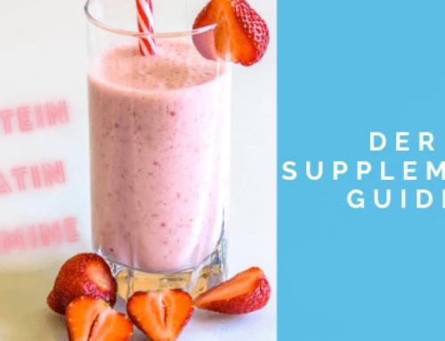 Der Supplement Guide für Normalos – Welche Nahrungsergänzungsmittel machen Sinn?